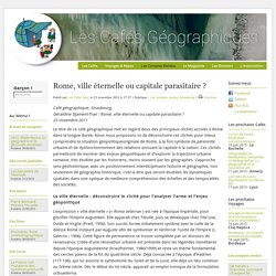 Rome, ville éternelle ou capitale parasitaire ?