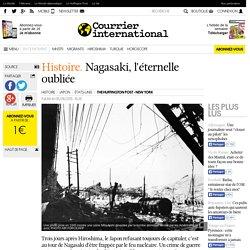 Histoire. Nagasaki, l'éternelle oubliée