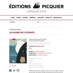 Les Herbes de l'éternité - Editions Picquier