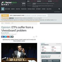 ETFs suffer from a 'chessboard' problem