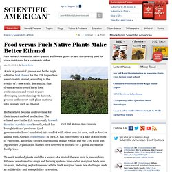 Food versus Fuel: Native Plants Make Better Ethanol