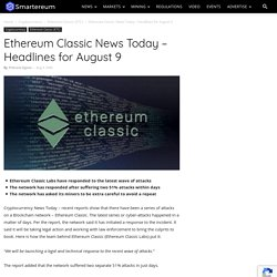 Ethereum Classic News Today – Headlines for August 9