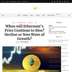 When will Ethereum's Price Continue to Rise? Decline or New Wave of Growth?
