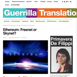 Ethereum: Freenet or Skynet? - Guerrilla Translation!