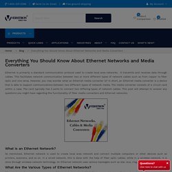 What is an Ethernet Network? Types of Ethernet Networks and Cables