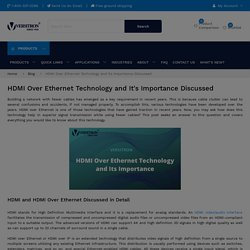 All About HDMI Over Ethernet Technology
