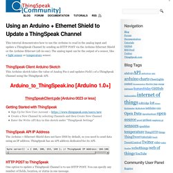Using an Arduino + Ethernet Shield to Update a ThingSpeak Channel « ThingSpeak Community