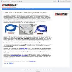 Know uses of Ethernet cable through online systems : Crownnetcom
