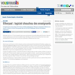Etherpad : logiciel chouchou des enseignants | VousNousIls