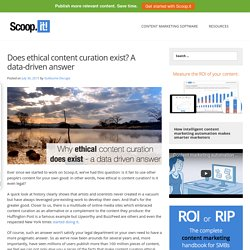 Does ethical content curation exist? A data-driven answer