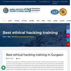 Best ethical hacking training in Gurgaon