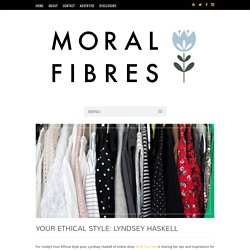 Your Ethical Style: Lyndsey Haskell
