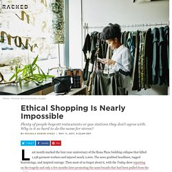 Ethical Shopping Is Nearly Impossible - Racked