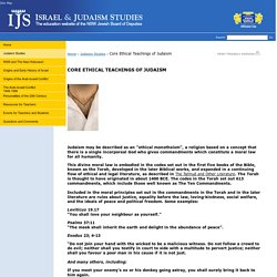 Core Ethical Teachings of Judaism - Israel & Judaism Studies