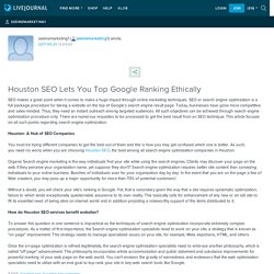 Houston SEO Lets You Top Google Ranking Ethically