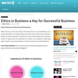 Ethics in Business a Key for Successful Business – MBA TUTS