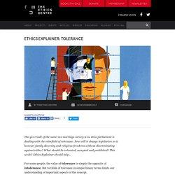 The Ethics Centre - Ethics Explainer: Tolerance