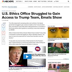 US ethics office struggled to gain access to Trump Team, emails show