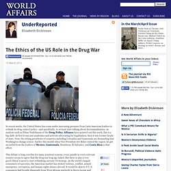 The Ethics of the US Role in the Drug War