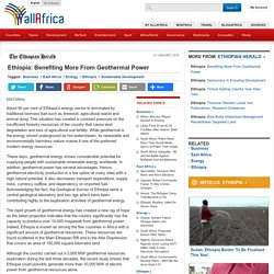 Ethiopia: Benefiting More From Geothermal Power