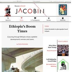 Ethiopia's Boom Times