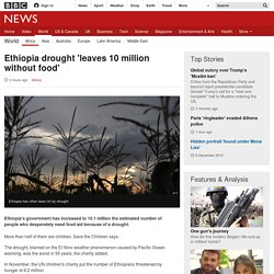 Ethiopia drought 'leaves 10 million without food'