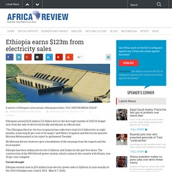 Ethiopia earns $123m from electricity sales - Africa Review