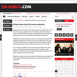 Ethiopia plans electricity access expansion