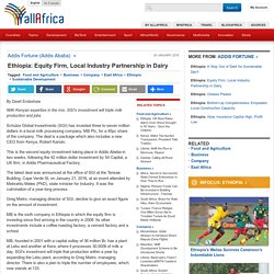 Ethiopia: Equity Firm, Local Industry Partnership in Dairy