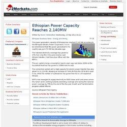 Ethiopian Power Capacity Reaches 2,140MW