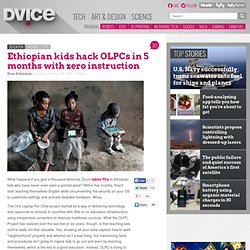 Ethiopian kids hack OLPCs in 5 months with zero instruction