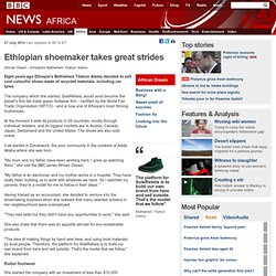 Ethiopian shoemaker takes great strides