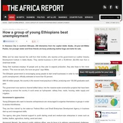 How a group of young Ethiopians beat unemployment
