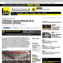 L'Ethiopie, nouvel eldorado de la chaussure chinoise
