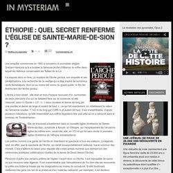 Éthiopie:Quel secret renferme la mystérieuse église de Sainte-Marie-de-Sion ?