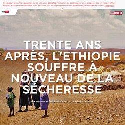 Trente ans après, l'Ethiopie souffre à nouveau de la sécheresse - rts.ch - Monde