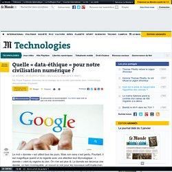 Quelle « data-éthique » pour notre civilisation numérique ?