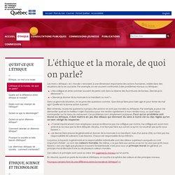 L'éthique et la morale, de quoi on parle? - Commission de l'éthique en science et en technologie