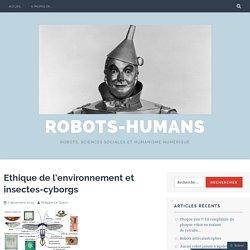 Ethique de l'environnement et insectes-cyborgs – Robots-Humans