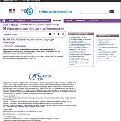 TraAM EMI, Ethique du journaliste : Un projet inter-degré