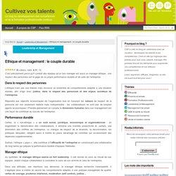 Ethique et management : le couple durable