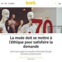 La mode doit se mettre à l'éthique pour satisfaire la demande