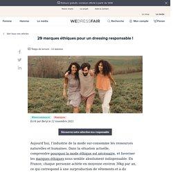 29 marques éthiques pour un dressing responsable !