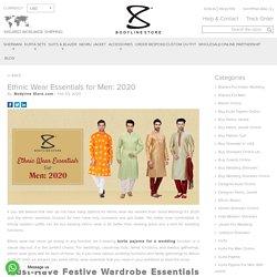 Men's Ethnic Wear Essentials in 2020