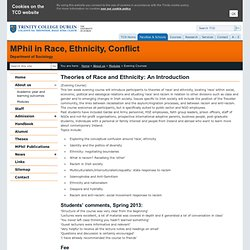 Evening Courses - Modules - About us - MPhil in Race, Ethnicity, Conflict