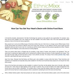 How Can You Get Your Heart's Desire with Online Food Store