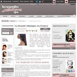 La beauté éthnique en France - Article de Janvier 2014