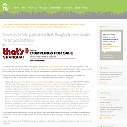 Dumplings for Sale: published in That's Shanghai & a note on what the censors didn'tallow - Updates - Tricia Wang [ethnographer & sociologist researching cellphones and computers in China & Mexico]
