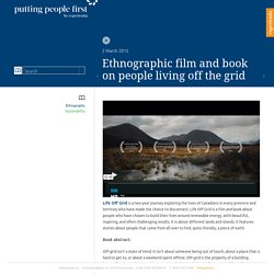 Ethnographic film and book on people living off the grid - Putting people first