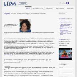 Virginie Poujol, Ethnosociologue, directrice du Leris